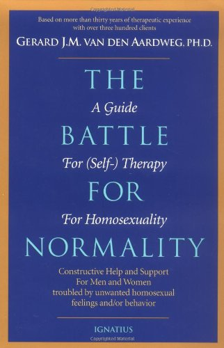 book The Battle for Normality: Self-Therapy for Homosexual Persons