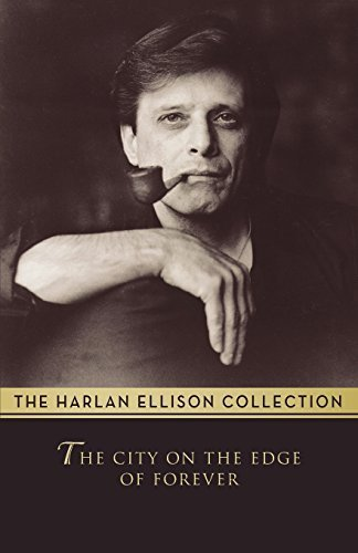book The City on the Edge of Forever (Harlan Ellison Collecton) by Ellison, Harlan (2014) Paperback