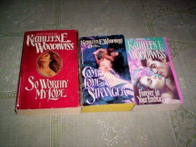 book Kathleen E Woodiwiss - (Set of 3) - Not a Boxed Set (So Worthy My Love - 1989 \/ Come Love a Stranger - 1986 \/ Forever in Your Embrace)