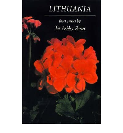 book { [ LITHUANIA: SHORT STORIES (JOHNS HOPKINS, POETRY & FICTION) [ LITHUANIA: SHORT STORIES (JOHNS HOPKINS, POETRY & FICTION) ] BY PORTER, JOSEPH ASHBY ( AUTHOR )OCT-01-1990 PAPERBACK ] } Porter, Joseph Ashby ( AUTHOR ) Oct-01-1990 Paperback