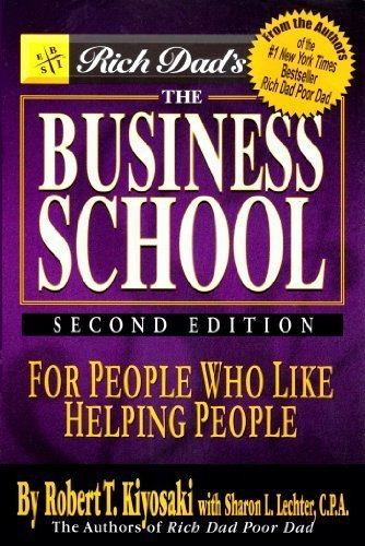 book Rich Dad\'s The Business School: For People Who Like Helping People