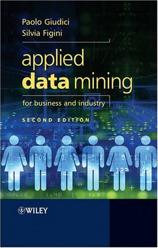 book Applied Data Mining for Business and Industry