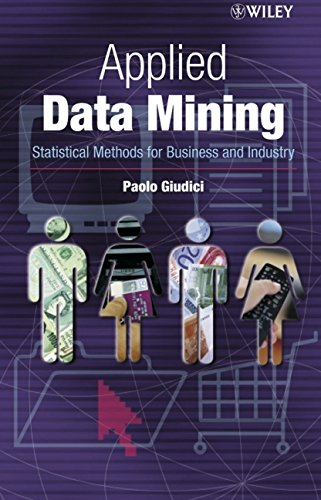 book Applied Data Mining: Statistical Methods for Business and Industry (Statistics in Practice)
