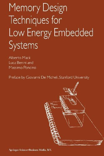 book Memory Design Techniques for Low Energy Embedded Systems by Macii, Alberto, Benini, Luca, Poncino, Massimo (2010) Paperback