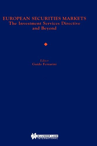 book EUropean Securities Markets, the Investment Services Directive and Beyond
