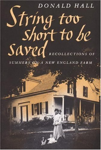 book String Too Short to Be Saved: Recollections of Summers on a New England Farm: 3rd (Third) edition
