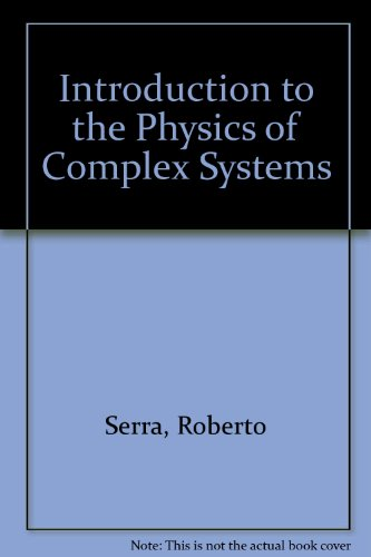 book Introduction to the Physics of Complex Systems: The Mesoscopic Approach to Fluctuations, Non Linearity and Self-Organization