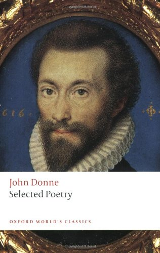 the themes of self centredness and surprise in the poetry of john donne In the 20th century, ts eliot praised the metaphysical poets for embracing a variety of experiences of the metaphysical poets, john donne was the most famous his writing centered on spiritual experiences and branched out to include psychological analysis, sexual relationships, sonnets and satire john donne, in essence, embraced raw life.