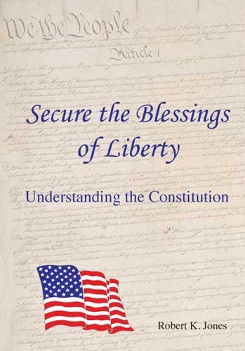book Secure the Blessings of Liberty: Understanding the Constitution