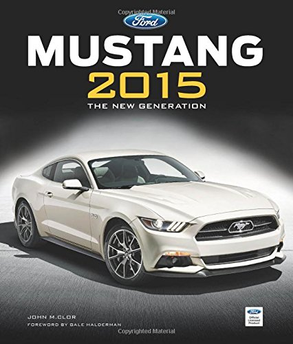 book Ford Mustang 2015: The New Generation
