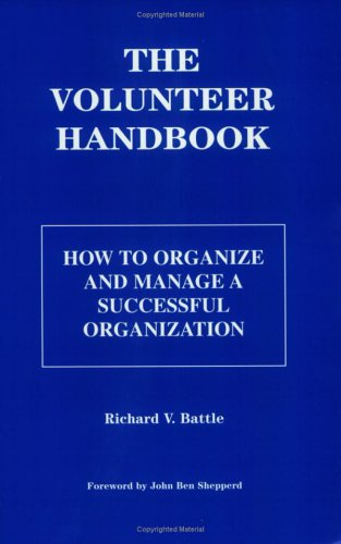 book The Volunteer Handbook: How to Organize and Manage a Successful Organization