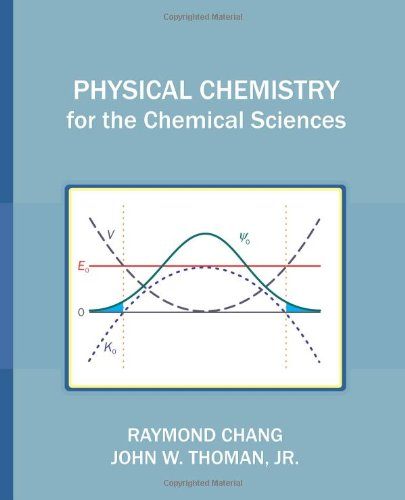 book Physical Chemistry for the Chemical Sciences