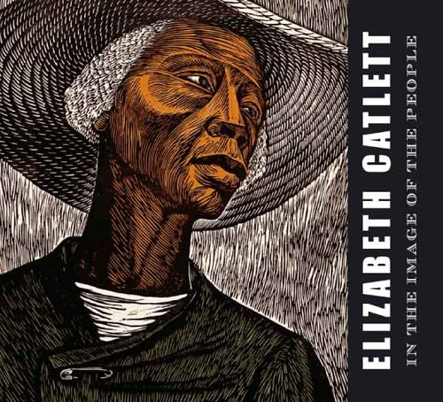book Elizabeth Catlett: In the Image of the People (Art Institute of Chicago)