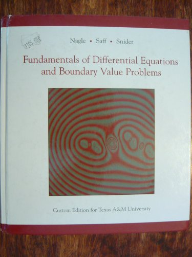 book Fundamentals of Differential Equations and Boundary Value Problems (Custom Edition for Texas A&M University)