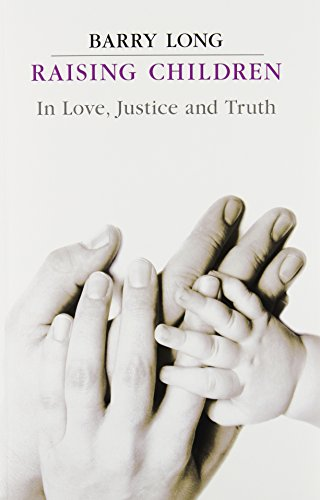 book Raising Children: In Love, Justice and Truth