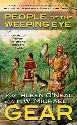 book People of the Weeping Eye: Book One of the Moundville Duology (North America\'s Forgotten Past)