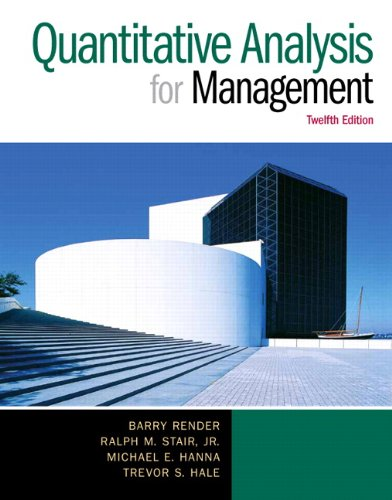 book Quantitative Analysis for Management (12th Edition)
