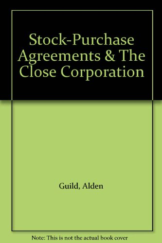 book Stock-Purchase Agreements & The Close Corporation