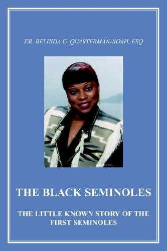 book The Black Seminoles: The Little-Known Story of the First Seminoles