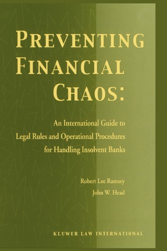 book Preventing Financial Chaos: An International Guide to Legal Rules and Operational Procedures for Handling Insolvent Banks
