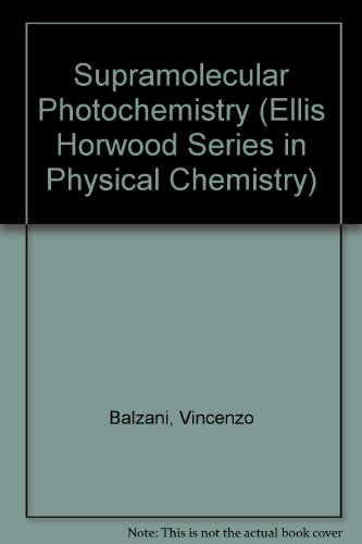 book Supramolecular Photochemistry (Ellis Horwood Series in Physical Chemistry)