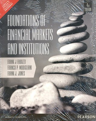 book Foundations of Financial Markets And Institutions-International Edition