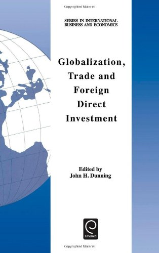 book Globalization, Trade and Foreign Direct Investment (Series in International Business and Economics) (Series in International Business and Economics) (Language & Communication Library)