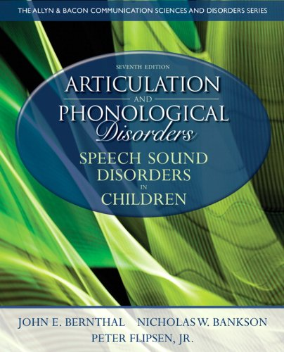 book Articulation and Phonological Disorders: Speech Sound Disorders in Children (7th Edition) (Allyn & Bacon Communication Sciences and Disorders)