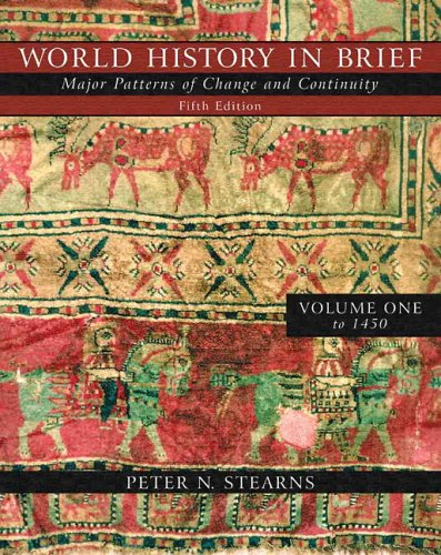 book World History in Brief: Major Patterns of Change and Continuity, Volume I (to 1450) (with Study Card) (5th Edition) (MyHistoryLab Series)