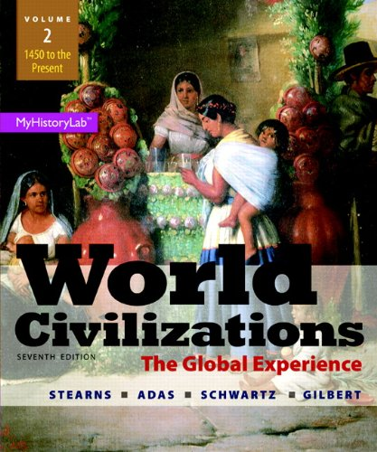 book World Civilizations: The Global Experience, Volume 2 (7th Edition)