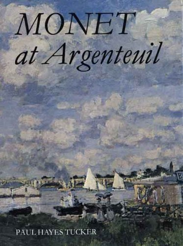 book Monet at Argenteuil by Tucker Professor Paul Hayes (1984-09-10) Paperback