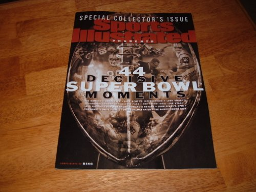 book Sports Illustrated-Special Collector\'s Issue-44 Decisive Super Bowl Moments:Joe Namath\'s Guarantee, Roger Staubach\'s Pass, The 49ers Goal Line Stand, John Elway\'s Spin, Tom Brady\'s Drive, David Tyree\'s Helmet Catch, The Saints\' Onside Kick.