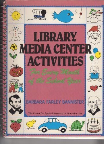 book Library Media Center Activities for Every Month of the School Year