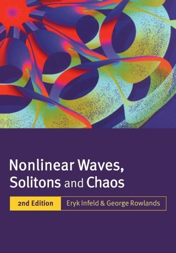 book Nonlinear Waves, Solitons and Chaos 2nd edition by Infeld, Eryk, Rowlands, George (2000) Paperback
