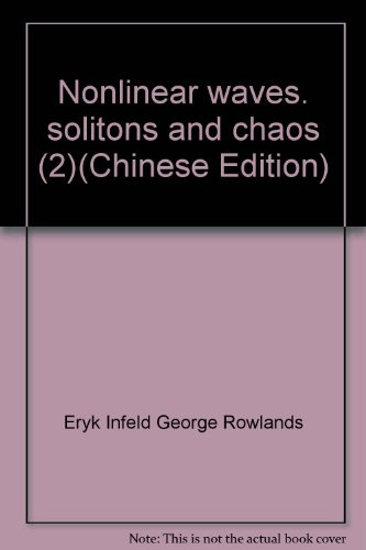book Nonlinear waves. solitons and chaos (2)(Chinese Edition)
