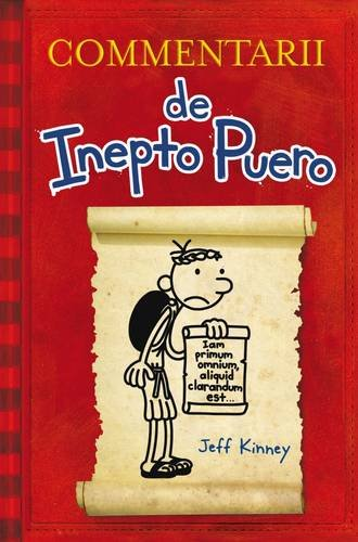 book Commentarii de Inepto Puero: Diary of a Wimpy Kid - In Latin (Latin Edition)