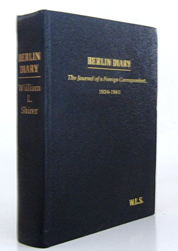 book Berlin Diary: The Journal of a Foreign Correspondent 1934-1941, Collector's Edition