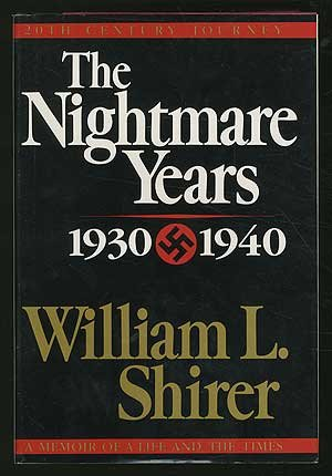 book 20th Century Journey a Memoir of a Life and the Times Volume II the Nightmare Years 1930-1940