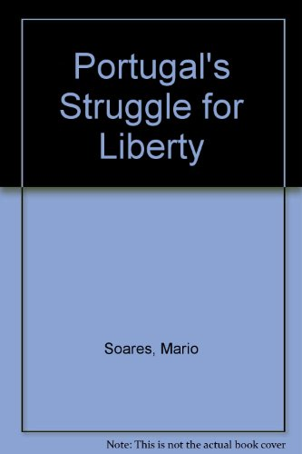 book Portugal\'s Struggle for Liberty