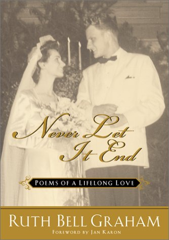 book Never Let It End: Poems of a Lifelong Love