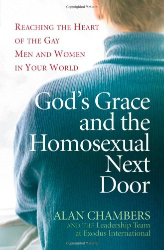 book God\'s Grace and the Homosexual Next Door: Reaching the Heart of the Gay Men and Women in Your World