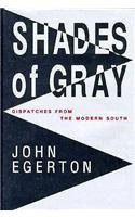 book Shades of Gray: Dispatches from the Modern South