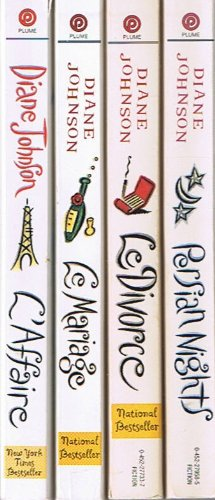 book Diane Johnson, 4-Book Collection: L\'Affaire \/ Le Mariage \/ Le Divorce \/ Persian Nights