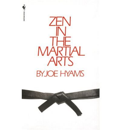 book [(Zen in the Martial Arts)] [Author: Joe Hyams] published on (January, 1997)