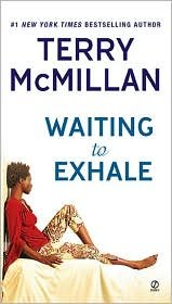 book Waiting to Exhale Publisher: Signet