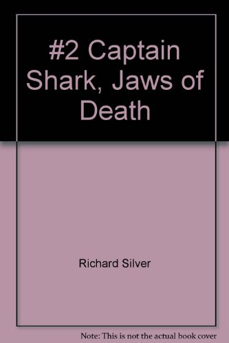 book #2 Captain Shark, Jaws of Death