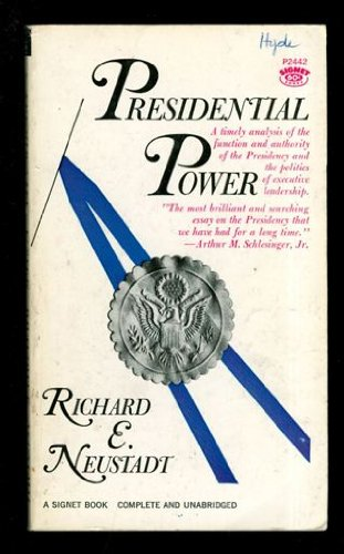 book Presidential Power: Politics of Leadership from F.D.R.to Carter