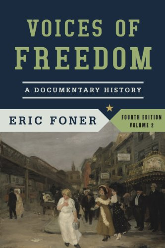 book Voices of Freedom: A Documentary History (Fourth Edition)  (Vol. 2)