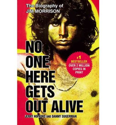 book [ No One Here Gets Out Alive Available Used By Hopkins, Jerry ( Author ) Paperback 2006 ]