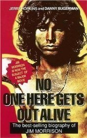 book No One Here Gets out Alive by Hopkins Jerry (1991-05-15) Paperback